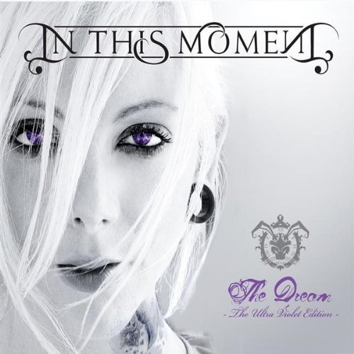 In This Moment - The Dream (Ultra Violet Edition)