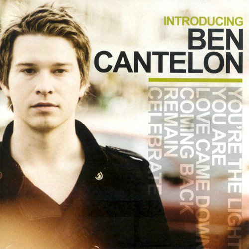 Ben Cantelon - Introducing Ben Cantelon