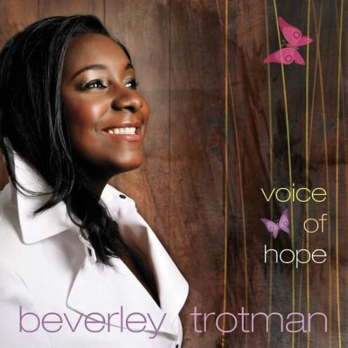 Beverley Trotman - Voice of Hope