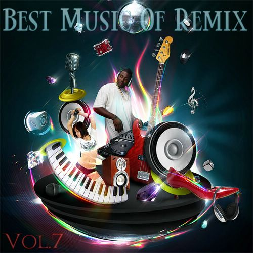 Best Music Of Remix Vol.7