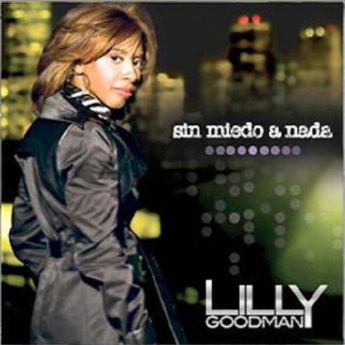 Lilly Goodman - Sin Miedo A Nada