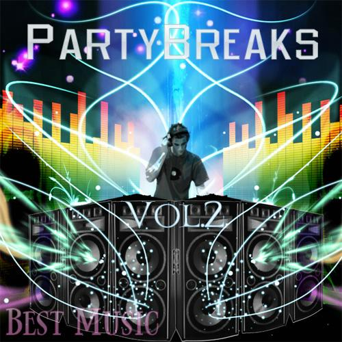 Best Music Of PartyBreaks Vol.2