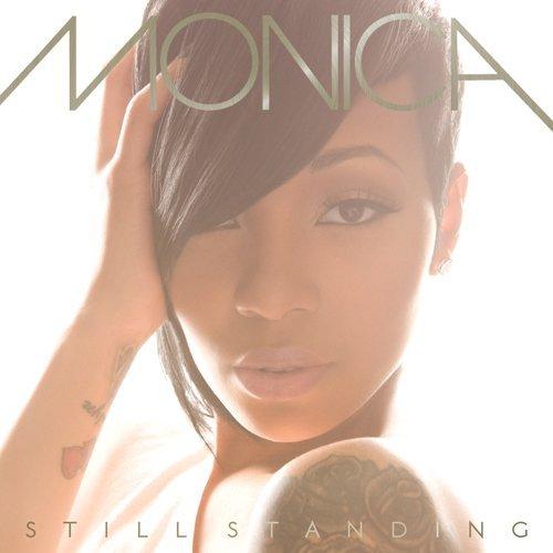 CrimsonRain.Com [Album] Monica - Still Standing