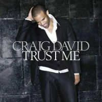 【Album】Craig David-《Trust Me》(克雷格大卫2007全新大碟)