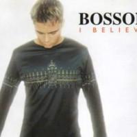 Bosson-I Believe(瑞典超强音乐才子的名作)