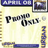 VA-《Promo Only Urban Radio April 2008》(以后都跟这个系列了)