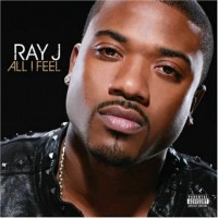 【Album】Ray J-《All I Feel》(Ray J的08新作320KBPS高质量)