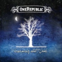 【Album】OneRepublic-《Dreaming Out Loud》(Apologize一炮打红^_^)
