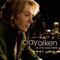 【Album】Clay Aiken-《On My Way Here》(整体偏抒情的Pop08新砖)