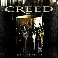 【Album】Creed - Full Circle (重量级大牌重组!后垃圾!)