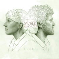 【Album】The Swell Season - Strict Joy (Deluxe Edition)(2009)