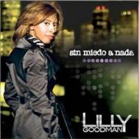 【Album】Lilly Goodman - Sin Miedo A Nada (西班牙福音赞美女声强烈推荐!!)