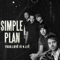 【Single】Simple Plan-Your Love Is A Lie[Promo CD]