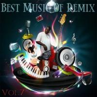 【Mixtape】VA-《Best Music Of Remix Vol.7》
