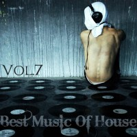 【Mixtape】VA-《Best Music Of House Vol.7》