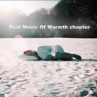 【Mixtape】VA-《Best Music Of Warmth-Chapter》(庆元旦)