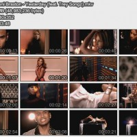 【MV】Toni Braxton - Yesterday (feat. Trey Songz)