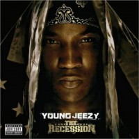【Album】Young Jeezy-《The Recession》(近期不错的Rap砖)