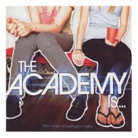 【Album】The Academy Is - Fast Times At Barrington High[2008][Punk]