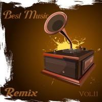 【Mixtape】VA-《Best Music Of Remix Vol.11》强烈推荐