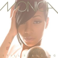 【Album】Monica - Still Standing[2010](个人相当喜欢这张有点偏Soul)