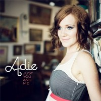 【Album】Adie - Just You And Me[Deluxe Edition][320K][2010](安静柔和舒服)