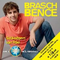 【Mini-Ablum】Brasch Bence - Szükségem van rád 2010[POP][匈牙利]