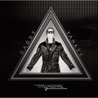 【Album】Daddy Yankee - Daddy Yankee Mundial