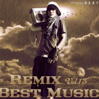 【Mixtape】VA-《Best Music Of Remix Vol.13》强烈推荐~~