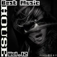 【Mixtape】VA-《Best Music Of House Vol.12》(Hip-Hop House)