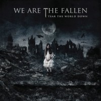 【Album】We Are The Fallen - Tear The World Down[2010]