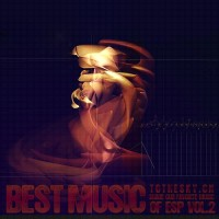 【Mixtape】VA-《Best Music of Esp Vol.2》