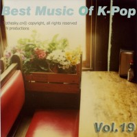 【Mixtape】VA-《Best Music Of K-Pop Vol.19》