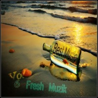 【Mixtape】VA-《Best Music of Fresh Muzik Vol.6》