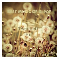 【Mixtape】VA-《Best Music Of K-Pop Vol.20》