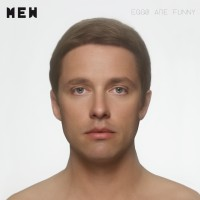 【Album】Mew - Eggs Are Funny[2010][ROCK]