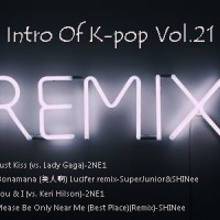 【Single】Intro Of Best Music Of K-Pop Vol.21