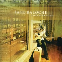 【Album】Paul Baloche - A Greater Song (2010)[Christian Pop]