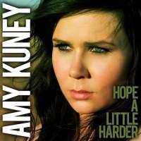 【Single】Amy Kuney - Hope A Little Harder (2010) [Pop]