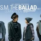 【News】S.M. THE BALLAD一辑预告以及S.M公司介绍和俞永镇经典歌曲回顾