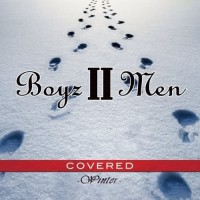 【Album】Boyz II Men – Covered-Winter-[2010][R&B]