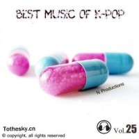 【Mixtape】VA-《Best Music Of K-Pop Vol.25》