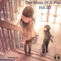 【Mixtape】VA-《Best Music Of K-Pop Vol.33》本期开始会有月度分乐种的榜单并提供下载!强力推荐!