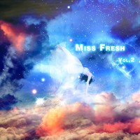 【Mixtape】VA-《Miss Fresh Vol.2》