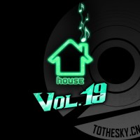 【Mixtape】VA-《Best Music Of House Vol.19》