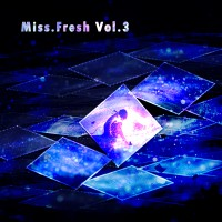【Mixtape】VA-《Miss Fresh Vol.3》