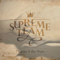 【Album】Supreme Team(슈프림팀) - Thanks 4 The Wait