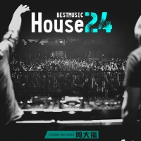 【Mixtape】VA-《Best Music Of House Vol.24》