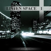 【Mixtape】DJ Zero Music - 《Listen Space Vol.1》