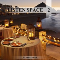 【Mixtape】DJ Zero Music - 《Listen Space Vol.2》